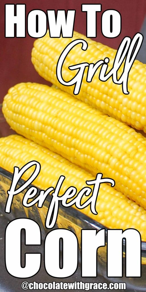 How To Grill Perfect Corn