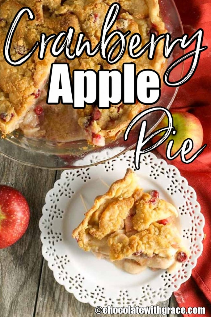 Cranberry Apple Pie with crumb topping is a favorite!